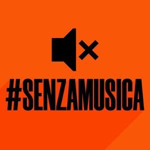 #senzamusica
