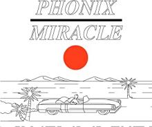 Phonix - Miracle
